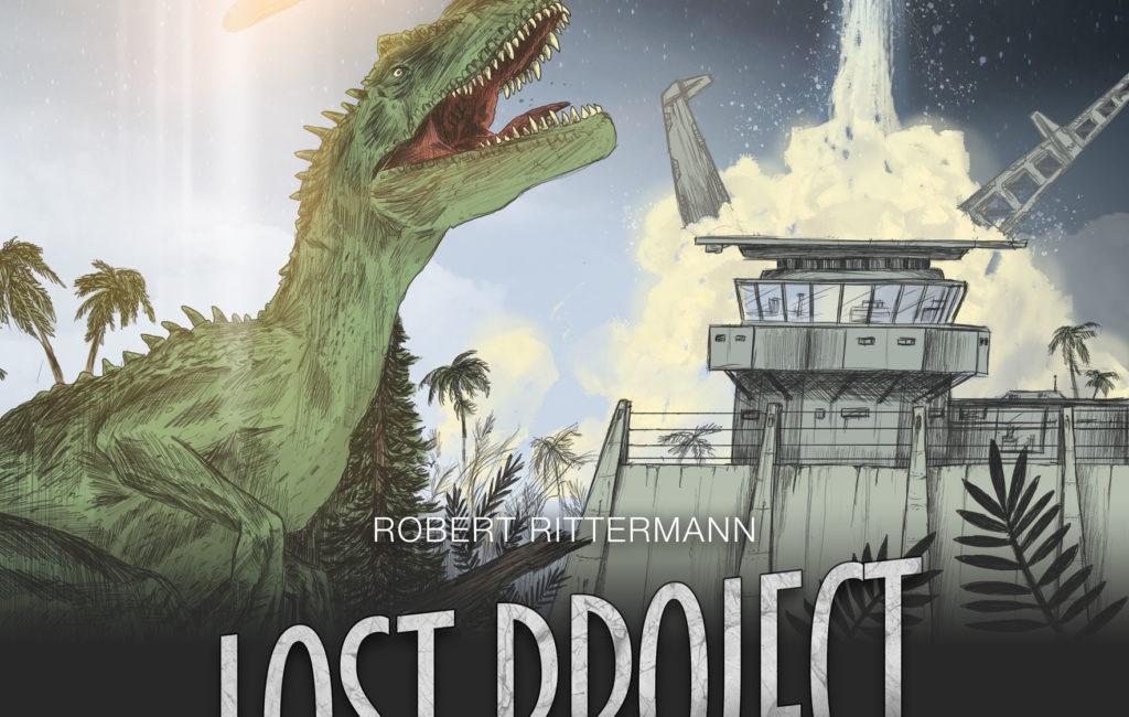 Lost Project 3 – Am Rande der Zukunft, Robert Rittermann (SciFi, 2020)